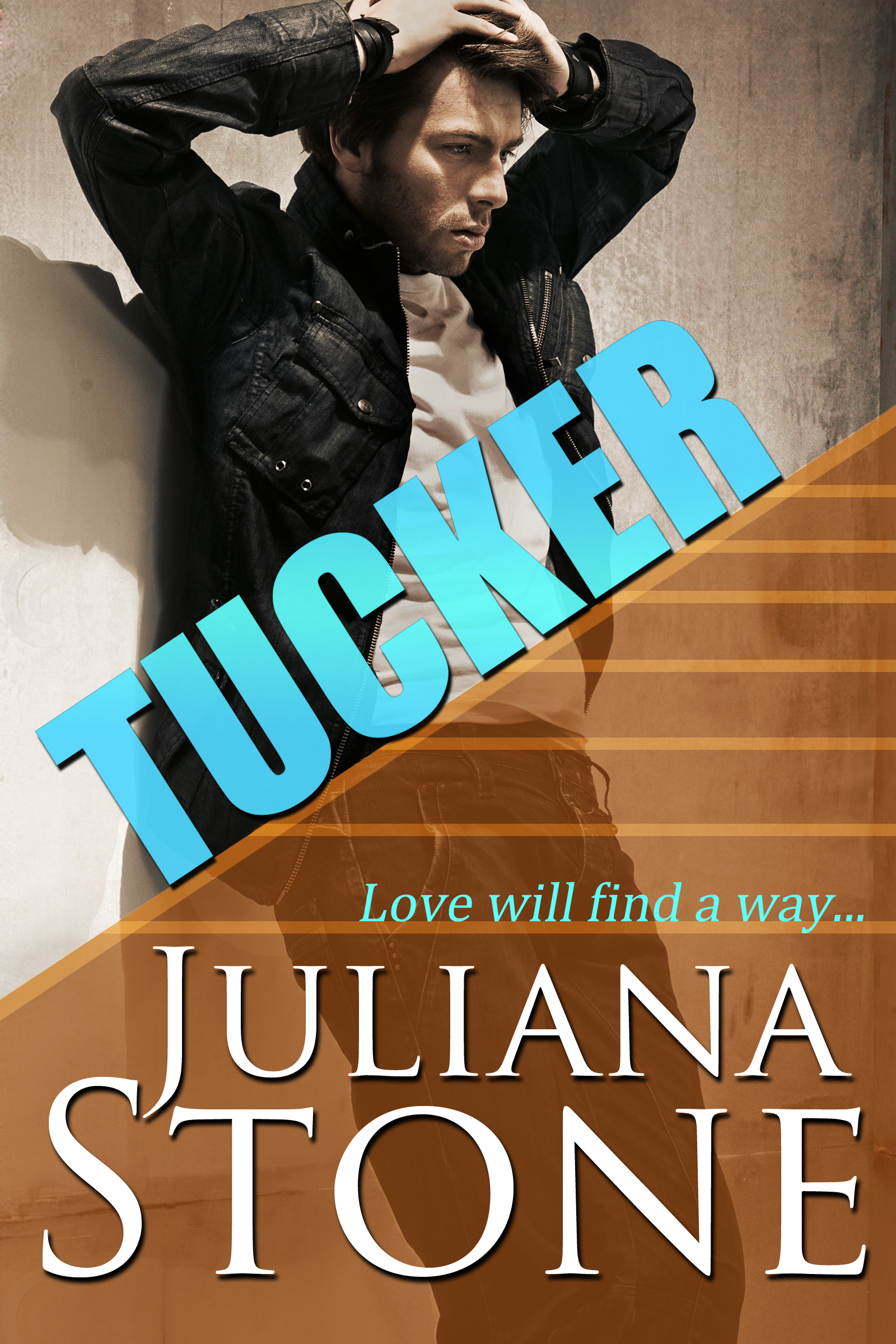 Tucker by Juliana Stone
