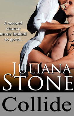 Collide, The Barker Triplet Series by Juliana Stone