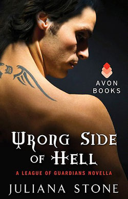 Wrong Side of Hell, League of Guardians Series, by Juliana Stone