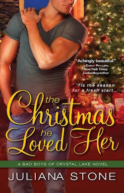 The Christmas He Loved Her (Bad Boys of Crystal Lake) by Juliana Stone