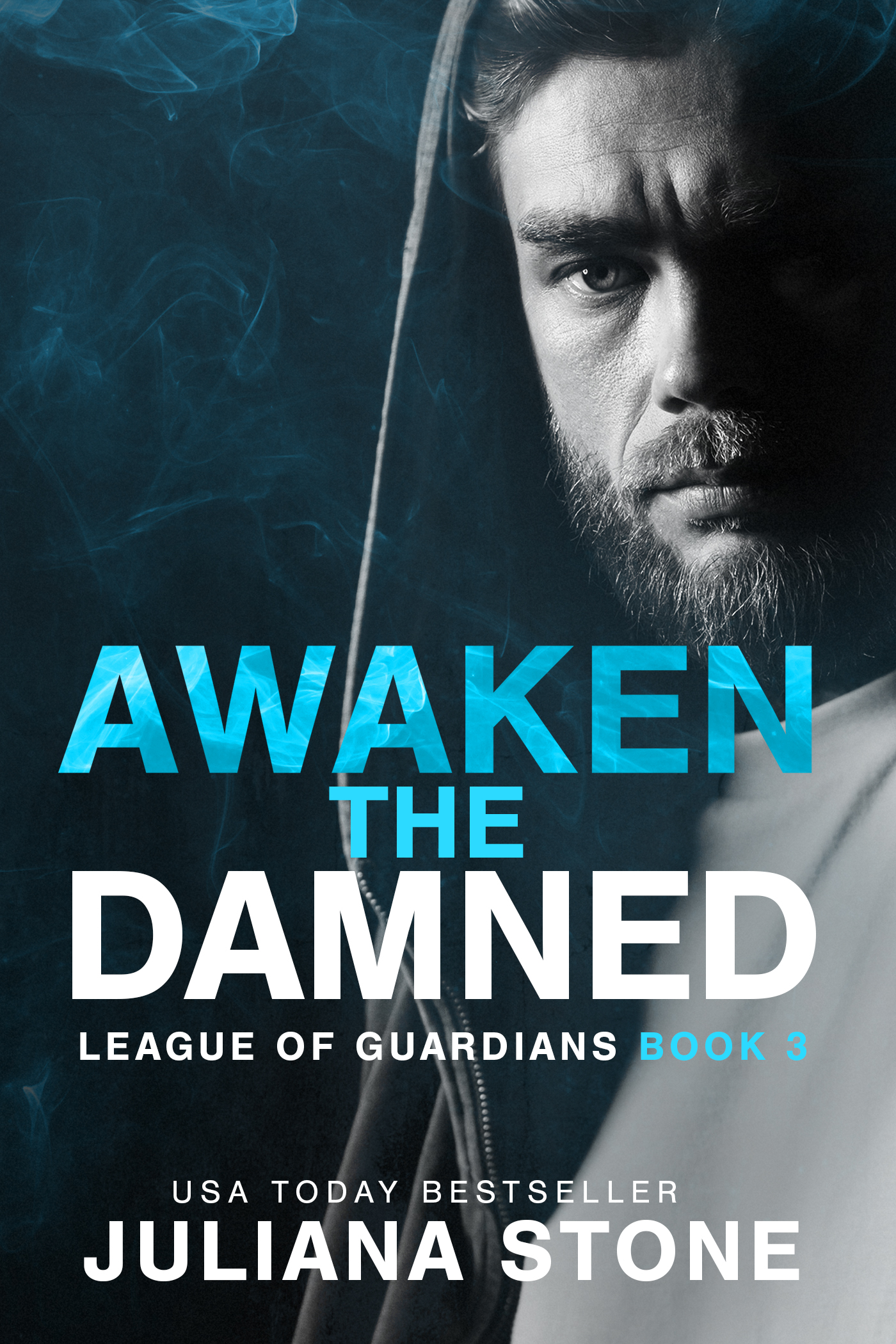 Awaken The Damned by Juliana Stone