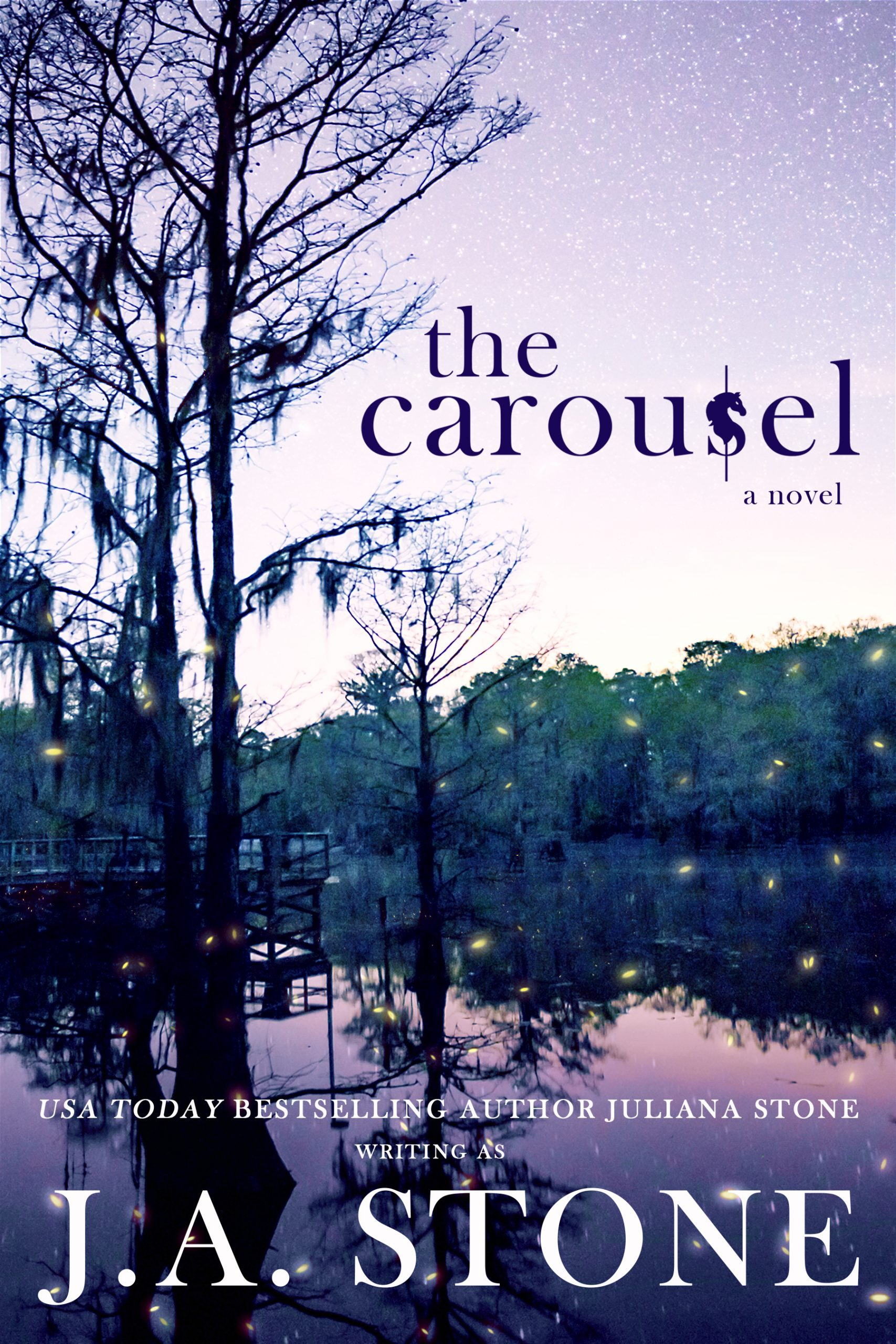 The Carousel by Juliana Stone
