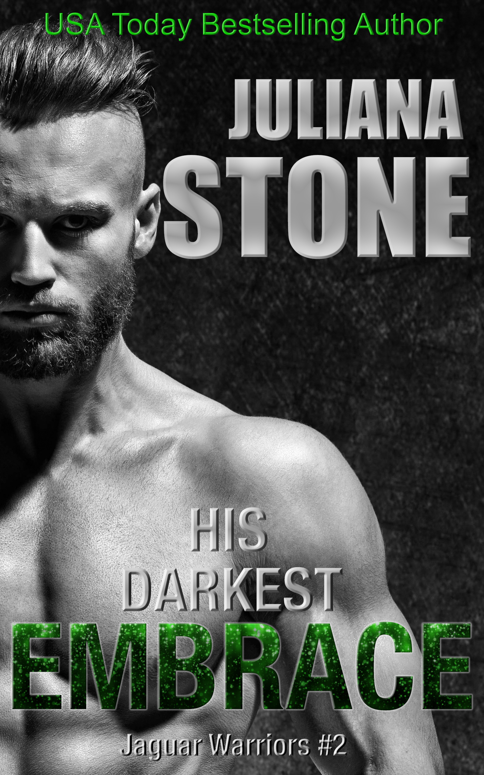 His Darkest Embrace by Juliana Stone