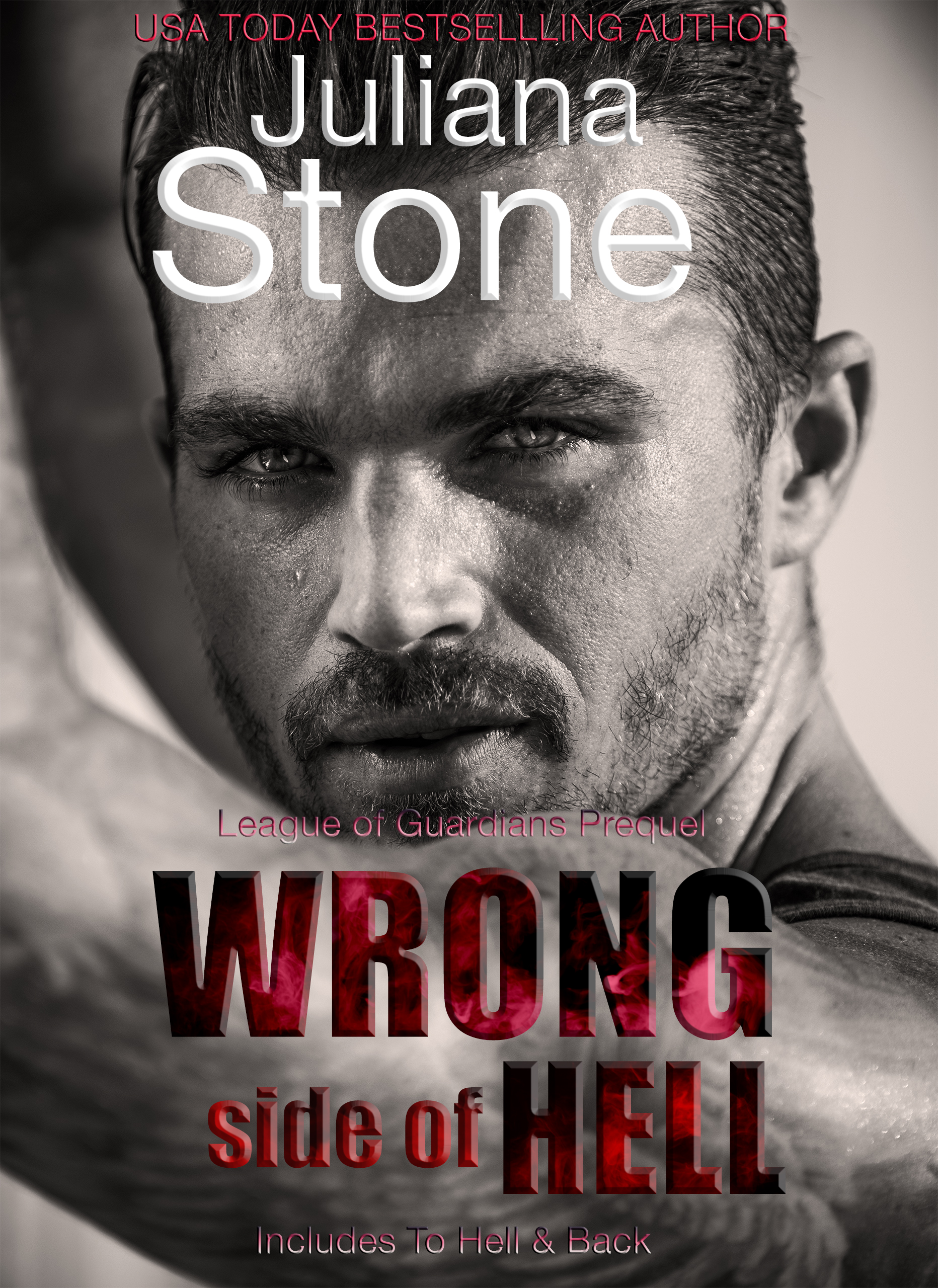 Wrong Side Of Hell: Bonus To Hell And Back by Juliana Stone