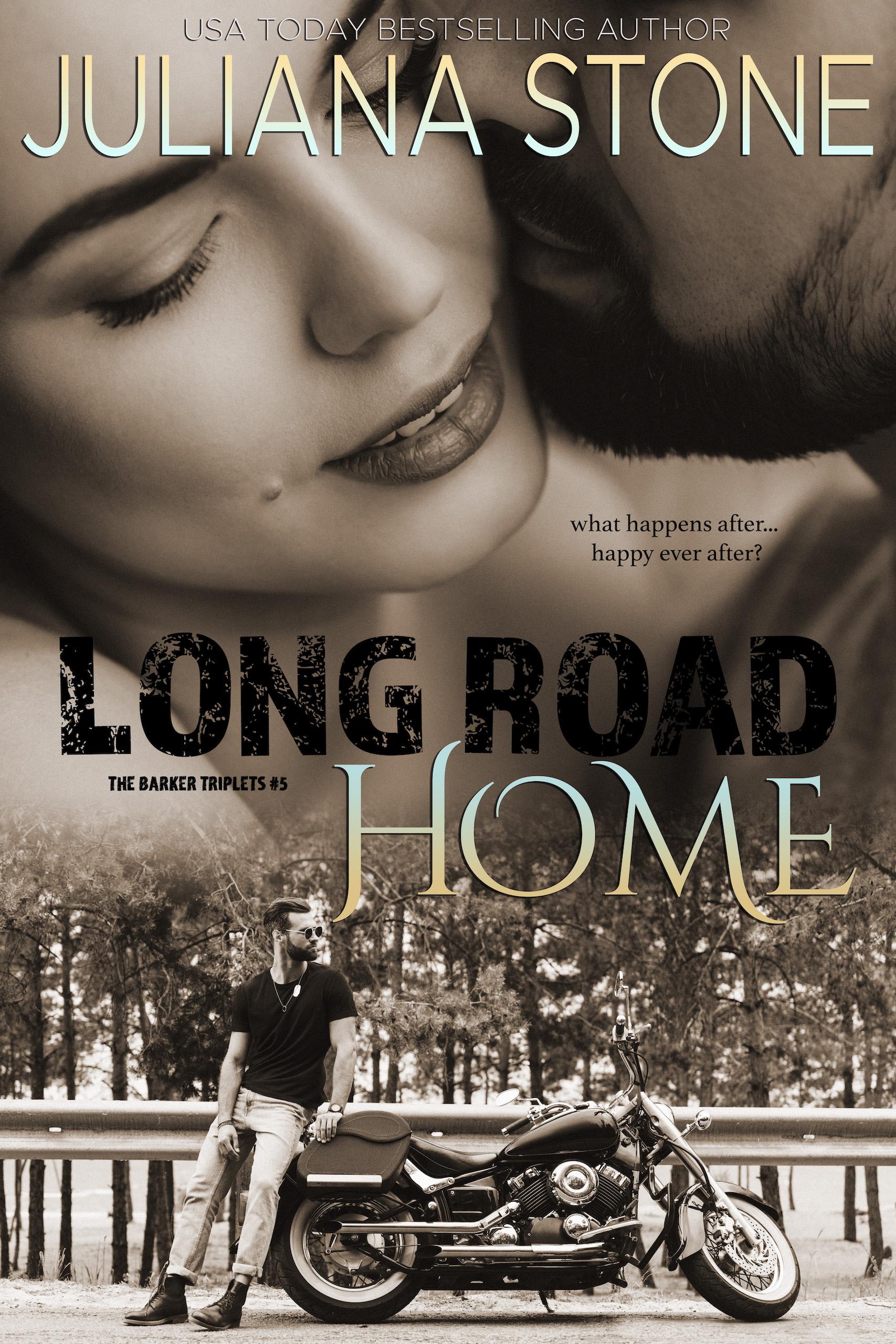 Long Road Home by Juliana Stone