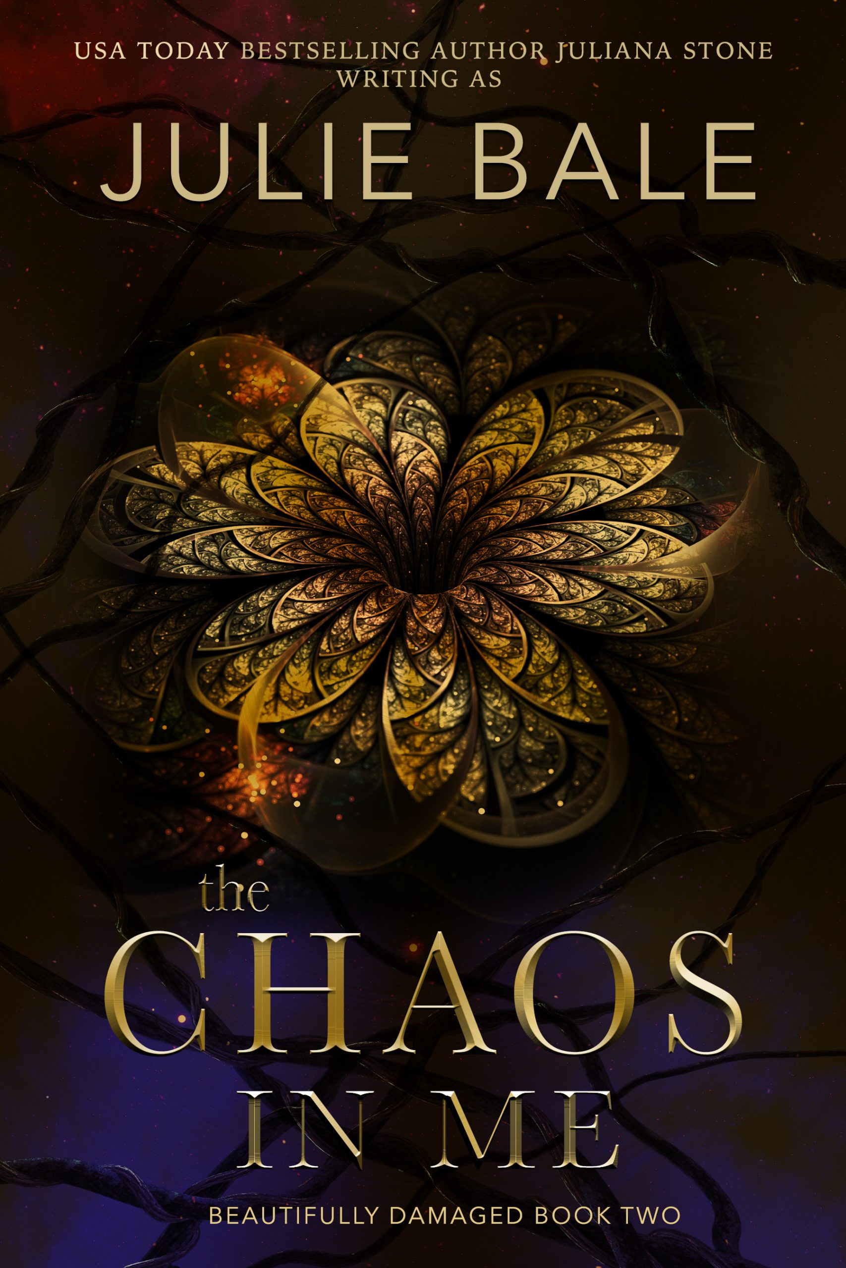 The Chaos In Me by Juliana Stone